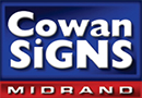 Cowan Signs | Specializing in printing graphics, vehicle decals, stickers, silk-screening, road signs...